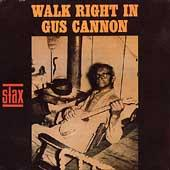 Play & Download Walk Right In by Gus Cannon | Napster