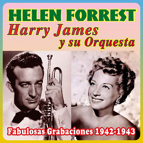 Play & Download Fabulosas Grabaciones 1942-1943 by Helen Forrest | Napster