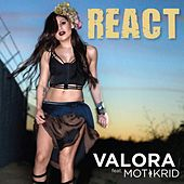 Play & Download React (feat. Mot & Krid) by Valora | Napster