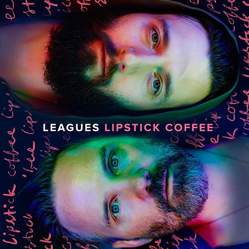 Lipstick Coffee by Leagues