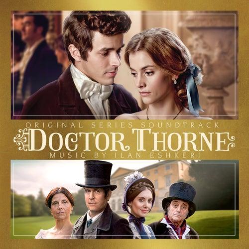Play & Download Dr. Thorne (Original Series Soundtrack) by Ilan Eshkeri | Napster