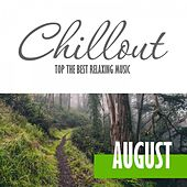 Chillout August 2016 - Top 10 August Relaxing Chill out & Lounge Music by Various Artists