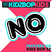 Play & Download No by KIDZ BOP Kids | Napster