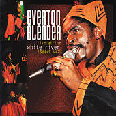 Play & Download Live At The White River Reggae Bash by Everton Blender | Napster