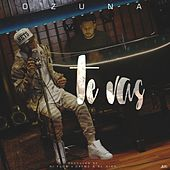 Play & Download Te Vas by Ozuna | Napster