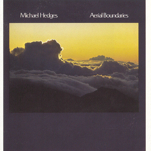 Play & Download Aerial Boundaries by Michael Hedges | Napster