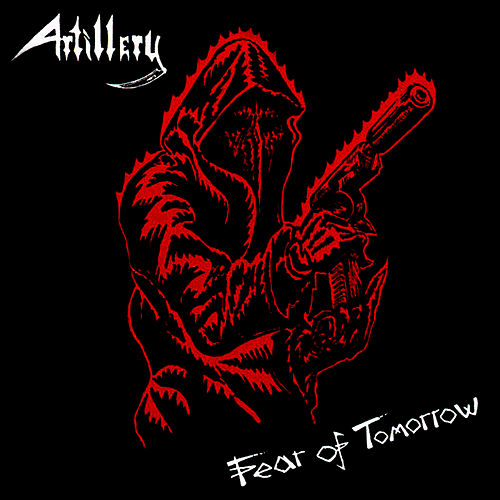 Play & Download Fear of Tomorrow by Artillery | Napster