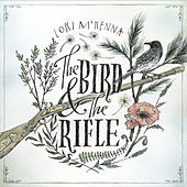 Play & Download The Bird &The Rifle by Lori McKenna | Napster