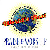 World's Best Praise & Worship, Vol. 1 by Various Artists
