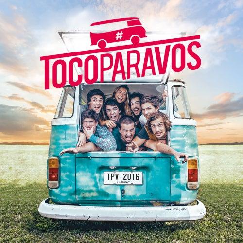 #Tocoparavos de #TocoParaVos