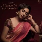 Madhaniya von Neha Bhasin