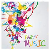 Party Music by Various Artists
