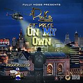 Play & Download On My Own (feat. Price) - Single by Duke | Napster