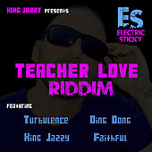 Teacher Love Riddim by Various Artists