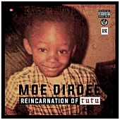 Play & Download Reincarnation of Tutu by Moe Dirdee | Napster