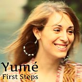 First Steps by Yume