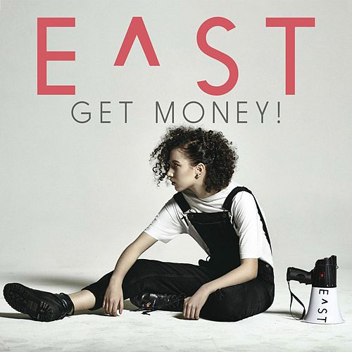 Get Money! de E^St