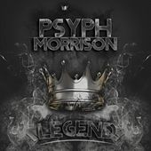 Play & Download Legend by Psyph Morrison | Napster