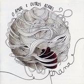 O Amor e Outros Azares by Prana
