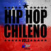 Hip Hop Chileno, Vol.8 de Various Artists