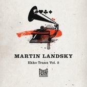 Play & Download Ekko Traxx, Vol. 2 by Martin Landsky | Napster