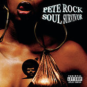 Play & Download Soul Survivor by Pete Rock | Napster