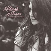 Cheap Sunglasses by Kelleigh Bannen