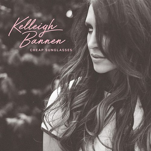 Play & Download Cheap Sunglasses by Kelleigh Bannen | Napster