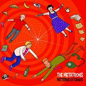 Play & Download Patterns of Chaos by The Metatrons | Napster