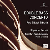 Play & Download Rota, Bloch & Bruch: Music for Double Bass & Orchestra by Bogusław Furtok | Napster