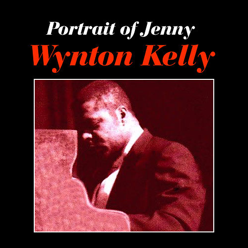 Portrait of Jennie by Wynton Kelly