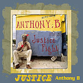 Justice Fight by Anthony B