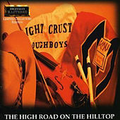 Play & Download High Road on the Hilltop by The Light Crust Doughboys | Napster