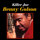 Killer Joe by Benny Golson