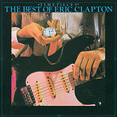 Play & Download Timepieces-The Best Of Eric Clapton by Eric Clapton | Napster