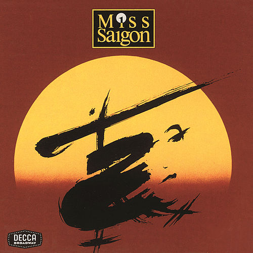 Play & Download Miss Saigon by Alain Boublil | Napster