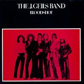 Play & Download Bloodshot by J. Geils Band | Napster