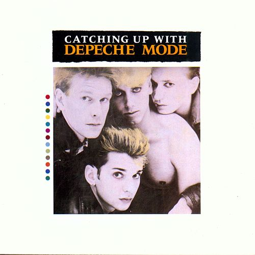 Play & Download Catching Up With Depeche Mode by Depeche Mode | Napster