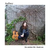 Play & Download Live Another Life / Thank You by Audrey | Napster