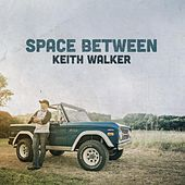 Space Between by Keith Walker