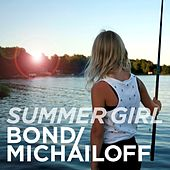 Summer Girl von Bond