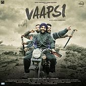 Play & Download Vaapsi (Original Motion Picture Soundtrack) by Various Artists | Napster