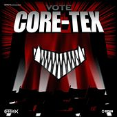 Play & Download Core-Tex Labs, Vol. 9 (Vote Core-Tex) by Various Artists | Napster