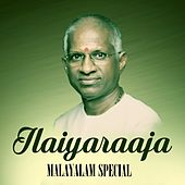 Play & Download Ilaiyaraaja Malayalam Special by Various Artists | Napster