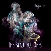 The Beautiful Ones by RJ and the Assignment