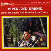 Pipes and Drums by 2nd Battalion Scots Guards