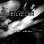 La Continuación Del Sonido by Pancho Molina