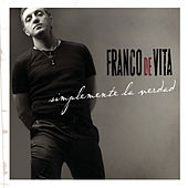 Play & Download Simplemente La Verdad by Franco De Vita | Napster