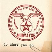 Do What You Do von Mudvayne