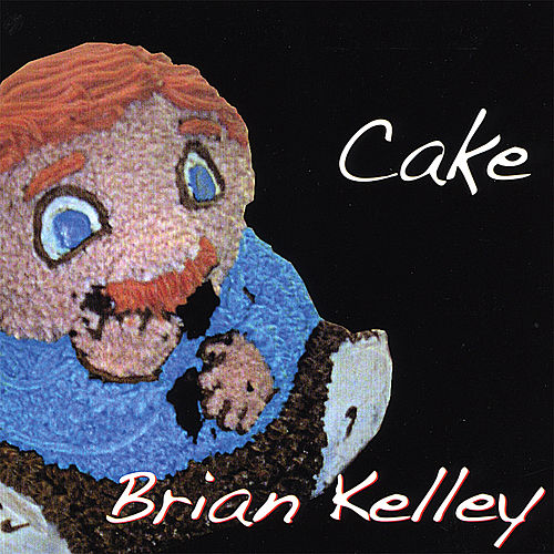 Play & Download Cake by Brian Kelley | Napster